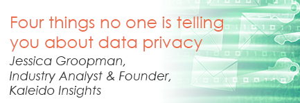 Four things no one is telling you about data privacy