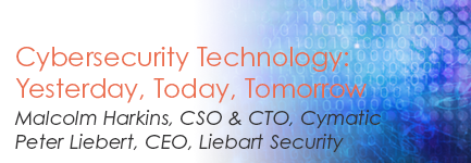 Cybersecurity Technology: Yesterday, Today, and Tomorrow